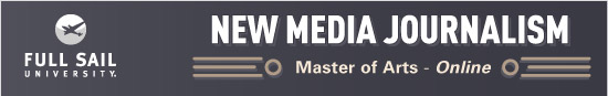Click Here to Learn More About our  online New Media Journalism Master's Degree Program